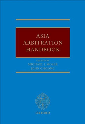 9780199691654: Asia Arbitration Handbook