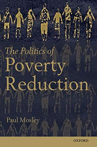 9780199692125: The Politics of Poverty Reduction
