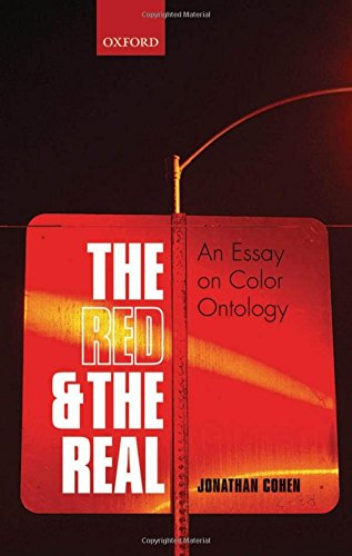 9780199692231: The Red and the Real: An Essay on Color Ontology