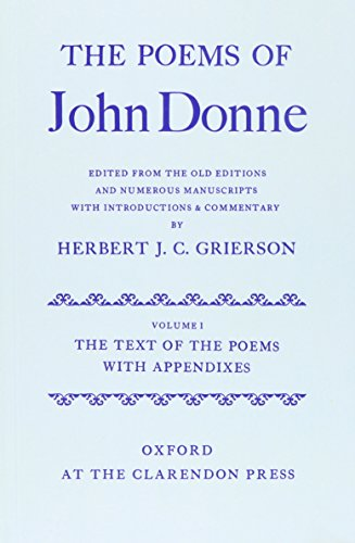 9780199692378: The Poems of John Donne Volume I: The Text of the Poems with Appendices (Oxford English Texts)
