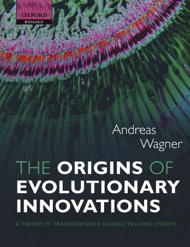 9780199692606: The Origins of Evolutionary Innovations: A Theory of Transformative Change in Living Systems