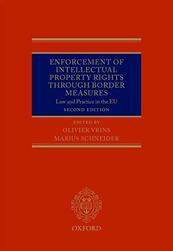 9780199692934: Enforcement of Intellectual Property Rights through Border Measures: Law and Practice in the EU