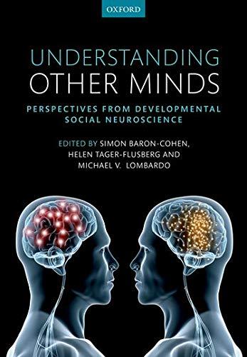 9780199692972: Understanding Other Minds: Perspectives from developmental social neuroscience