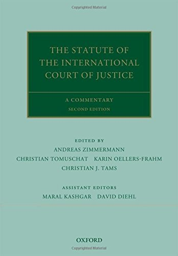 9780199692996: The Statute of the International Court of Justice: A Commentary (Oxford Commentaries on International Law)