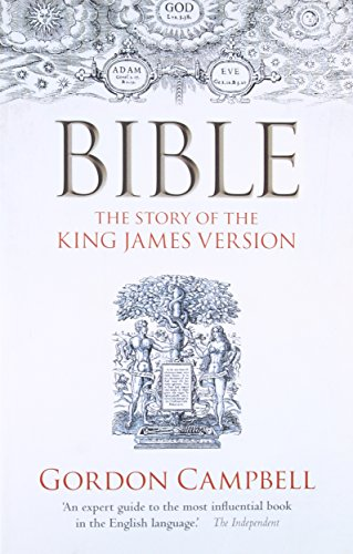 Bible. The Story of the King James Version.: CAMPBELL, G.,