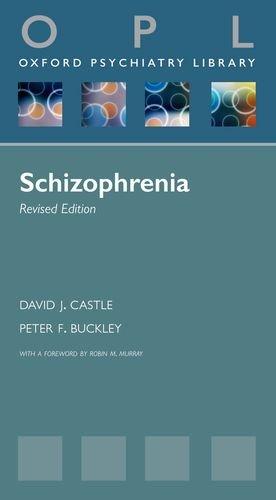 9780199693030: Schizophrenia (Oxford Psychiatry Library Series)
