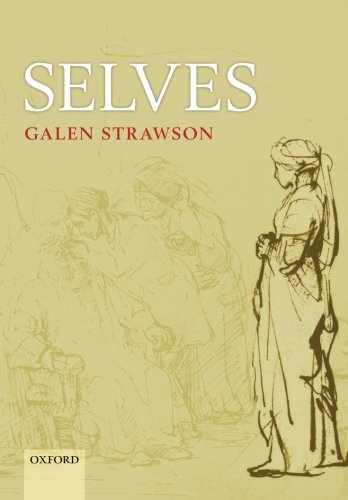 9780199693108: Selves: An Essay in Revisionary Metaphysics