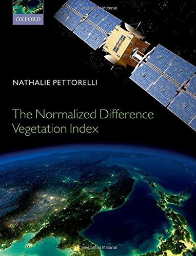 9780199693160: The Normalized Difference Vegetation Index