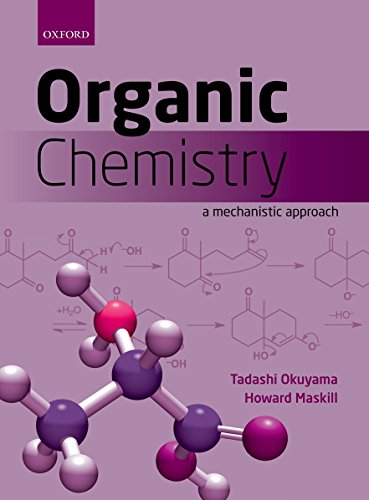 9780199693276: Organic Chemistry: A Mechanistic Approach