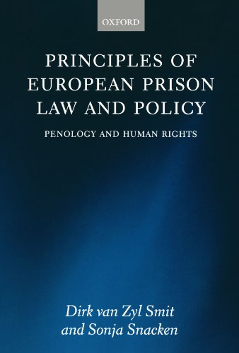 9780199693313: Principles of European Prison Law and Policy: Penology and Human Rights