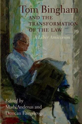 9780199693344: Tom Bingham and the Transformation of the Law: A Liber Amicorum