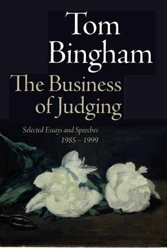 9780199693351: The Business of Judging: Selected Essays and Speeches: 1985-1999