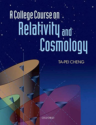 9780199693405: A College Course on Relativity and Cosmology