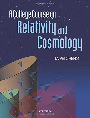 9780199693412: A College Course on Relativity and Cosmology