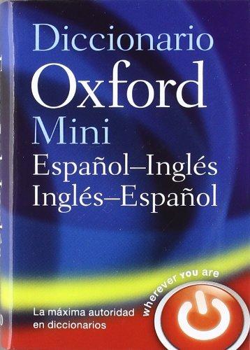 9780199693436: Mini Diccionario Inglés-español 4 edición revisada (Minidiccionario Oxford)