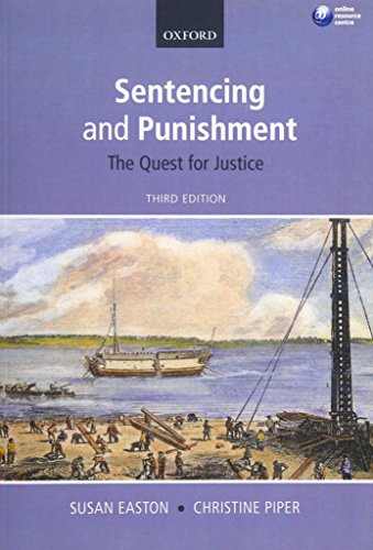 9780199693535: Sentencing and Punishment: The Quest for Justice