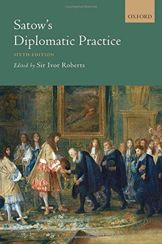 9780199693559: Satow's Diplomatic Practice