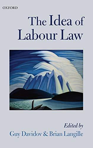 9780199693610: The Idea of Labour Law