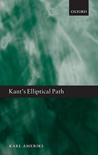 9780199693689: Kant's Elliptical Path