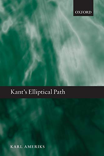 9780199693696: KANT'S ELLIPTICAL PATH