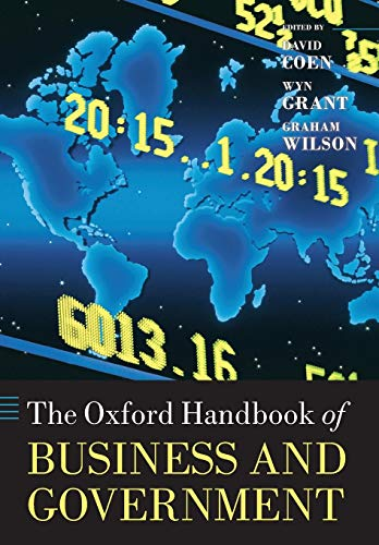 9780199693740: The Oxford Handbook of Business and Government