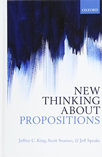 9780199693764: New Thinking about Propositions