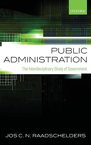 9780199693894: Public Administration: The Interdisciplinary Study of Government