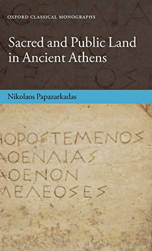 9780199694006: Sacred and Public Land in Ancient Athens (Oxford Classical Monographs)