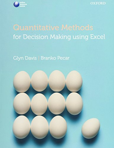 9780199694068: Quantitative Methods for Decision Making Using Excel