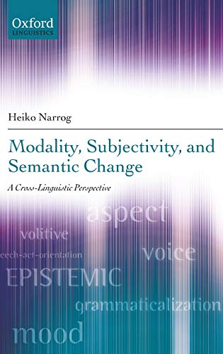 9780199694372: Modality, Subjectivity, and Semantic Change: A Cross-Linguistic Perspective (Oxford Linguistics)