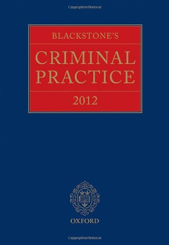 Blackstone's Criminal Practice 2012 (book only) (9780199694389) by Ormerod, Professor David; Hooper, The Right Honourable Lord Justice