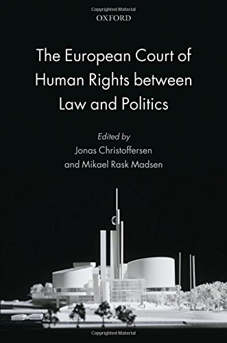 9780199694495: The European Court of Human Rights between Law and Politics