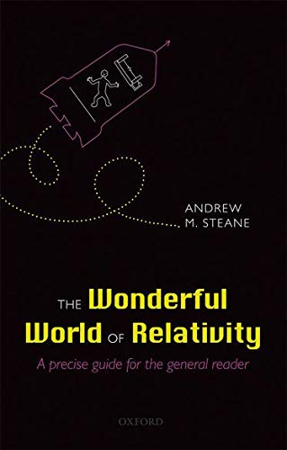 9780199694617: The Wonderful World of Relativity: A precise guide for the general reader