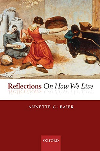 9780199694648: Reflections On How We Live