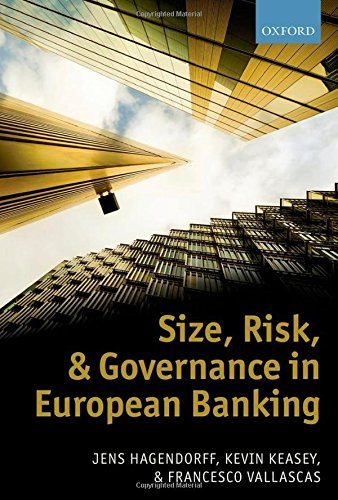 9780199694891: Size, Risk, and Governance in European Banking