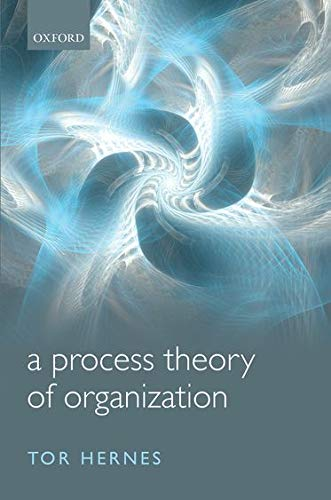 9780199695072: A Process Theory of Organization