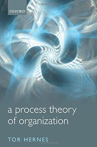 9780199695089: A Process Theory of Organization