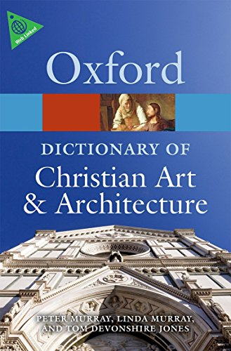 9780199695102: The Oxford Dictionary of Christian Art and Architecture