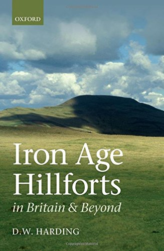 9780199695249: Iron Age Hillforts in Britain and Beyond