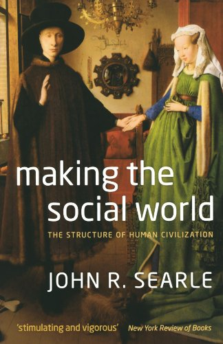 9780199695263: Making the Social World: The Structure of Human Civilization