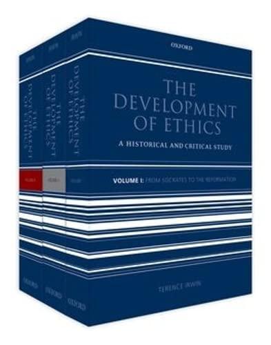 9780199695287: The Development of Ethics: Three volume set