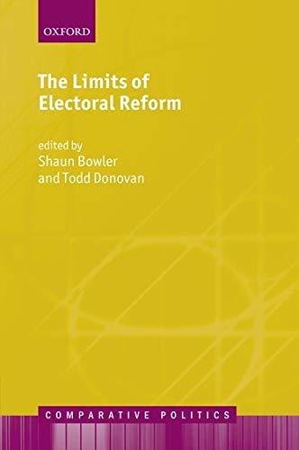 9780199695409: The Limits of Electoral Reform (Comparative Politics)