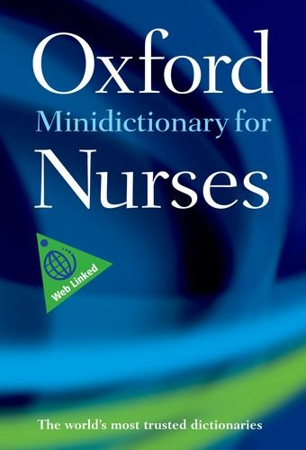 9780199695515: Minidictionary for Nurses (Oxford Paperback Reference)