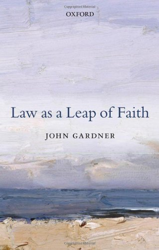 9780199695553: Law as a Leap of Faith: Essays on Law in General