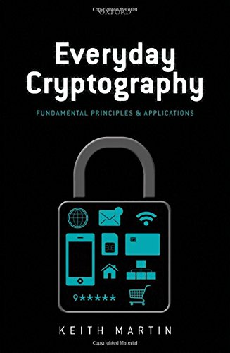 9780199695591: Everyday Cryptography: Fundamental Principles and Applications
