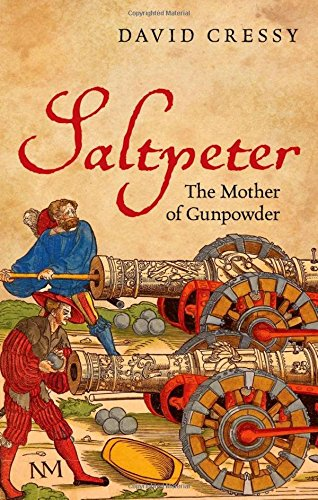 9780199695751: Saltpeter: The Mother of Gunpowder