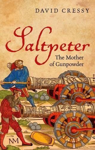 9780199695751: Saltpeter: The Mother of Gunpowder
