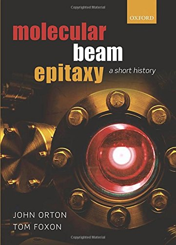 9780199695829: Molecular Beam Epitaxy: A Short History