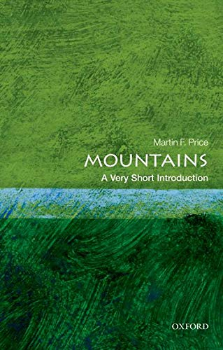 9780199695881: Mountains: A Very Short Introduction (Very Short Introductions)