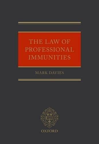 The Law of Professional Immunities: Davies, Mark